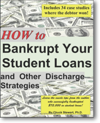 How to Bankrupt Your Student Loans & other discharge strategy